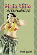 Hula Ville ebook by Mark Lages