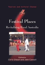 Festival Places ebook by Chris GIBSON and John CONNELL