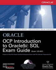 OCP Introduction to Oracle9i: SQL Exam Guide ebook by Couchman, Jason
