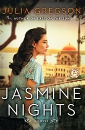 Jasmine Nights - A Novel ebook by Julia Gregson