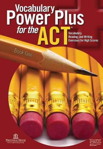 Vocabulary Power Plus for the ACT - Book One ebook by Daniel A. Reed