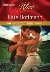 The Mighty Quinns: Riley ebook by Kate Hoffmann