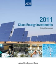 2013 Clean Energy Investments ebook by Asian Development Bank