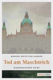 Tod am Maschteich ebook by Marion Griffith-Karger