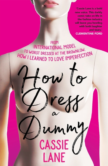 How to Dress a Dummy ebook by Cassie Lane