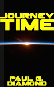 Journey Time ebook by Paul G. Diamond