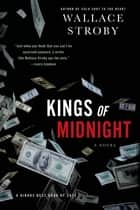 Kings of Midnight - A Novel ebook by Wallace Stroby