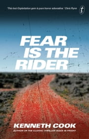Fear Is the Rider ebook by Kenneth Cook