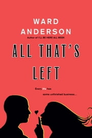 All That's Left ebook by Ward Anderson