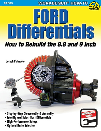 Ford Differentials - How to Rebuild the 8.8 and 9 Inch ebook by Joseph Palazzolo