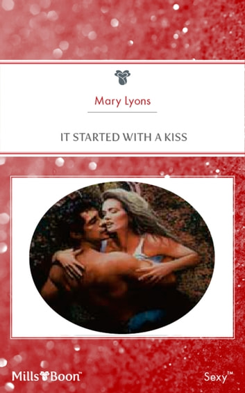 It Started With A Kiss ebook by Mary Lyons