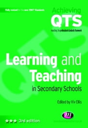 Learning and Teaching in Secondary Schools ebook by Mr Viv Ellis