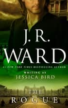 The Rogue ebook by J. R. Ward