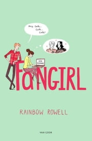 Fangirl ebook by Jeannet Dekker, Rainbow Rowell