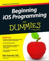 Beginning iOS Programming For Dummies ebook by Rajiv Ramnath