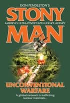 Unconventional Warfare ebook by Don Pendleton