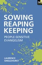 Sowing reaping keeping ebook by Laurence Singlehurst