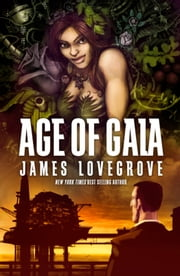 Age of Gaia ebook by James Lovegrove