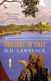 Twilight in Italy ebook by DH Lawrence,Jan Morris