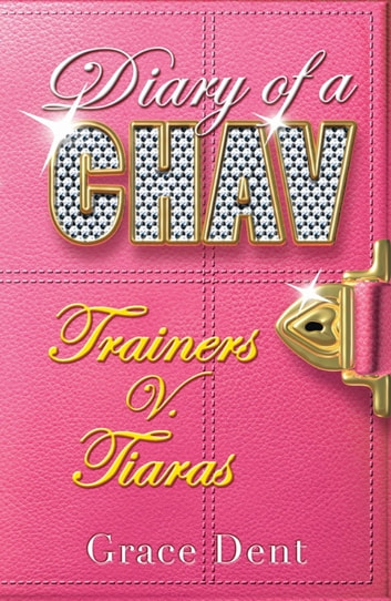 Trainers v. Tiaras - Book 1 eBook by Grace Dent