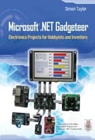 Microsoft .NET Gadgeteer ebook by Simon Taylor