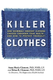 Killer Clothes ebook by Brian R. Clement; Anna Maria Clement