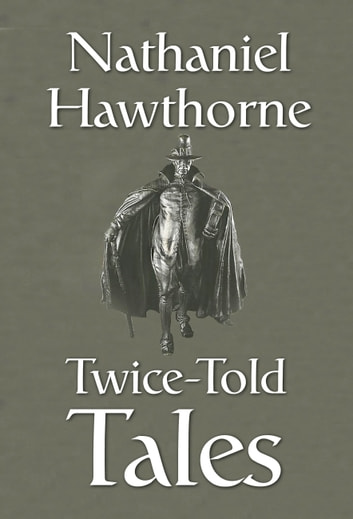 Twice-Told Tales ebook by Nathaniel Hawthorne