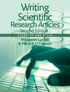 Writing Scientific Research Articles - Strategy and Steps ebook by Margaret Cargill, Patrick  O'Connor