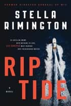 Rip Tide - A Novel eBook by Stella Rimington