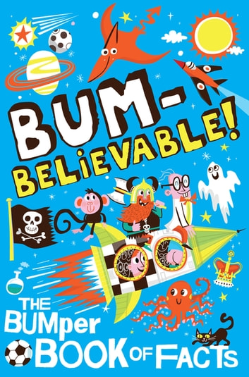 Bumbelievable! - Getting to the Bottom of Facts! ebook by Macmillan