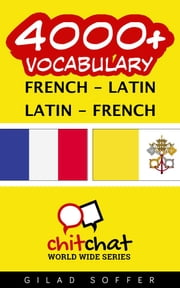 4000+ Vocabulary French - Latin ebook by Kobo.Web.Store.Products.Fields.ContributorFieldViewModel