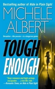 Tough Enough ebook by Michele Albert