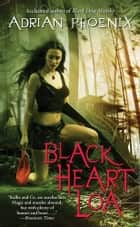 Black Heart Loa ebook by Adrian Phoenix