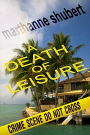 A Death of Leisure ebook by Shubert, Marthanne