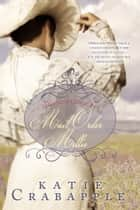 Mail Order Millie ebook by Katie Crabapple