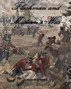 Flashman and Madison's War eBook par Robert Brightwell