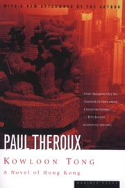 Kowloon Tong - A Novel of Hong Kong ebook by Paul Theroux