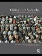 Cities and Suburbs ebook by Bernadette Hanlon,John Rennie Short,Thomas J. Vicino