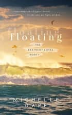 Floating ebook by Michelle Dare