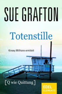 Totenstille - {Q wie Quittung} ebook by Sue Grafton, Ariane Böckler
