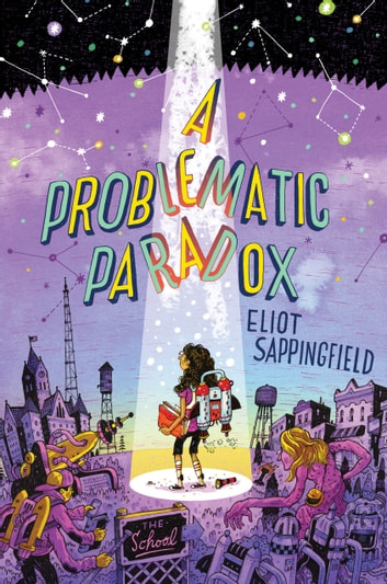 A Problematic Paradox ebook by Eliot Sappingfield