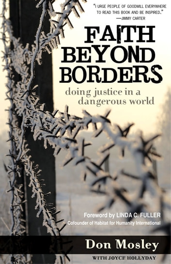 Faith Beyond Borders - Doing Justice in a Dangerous World ebook by Don Mosley,Joyce Hollyday