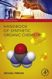Handbook of Synthetic Organic Chemistry ebook by Michael C. Pirrung