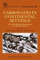 Carbonates in Continental Settings ebook by A.M. Alonso-Zarza,Lawrence H. Tanner