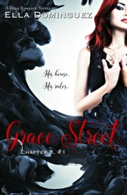 Grace Street (Chapter 8, #1) ebook by Ella Dominguez
