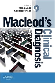 Macleod's Clinical Diagnosis ebook by Alan G Japp,Colin Robertson