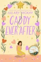 Caddy Ever After ebook by Hilary McKay