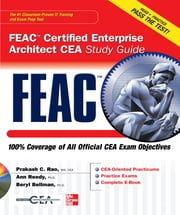 FEAC Certified Enterprise Architect CEA Study Guide ebook by Prakash Rao,Dr. Ann Reedy,Beryl Bellman