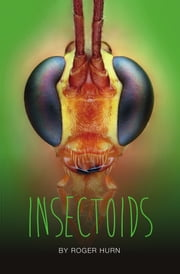 Insectoids ebook by Roger Hurn