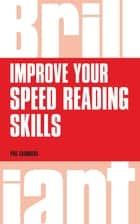 Improve your speed reading skills ebook by Phil Chambers
